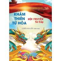 [PDF MiỄN PHÍ] Khâm Thiên Tứ Hóa Nội Truyền Sơ Cấp