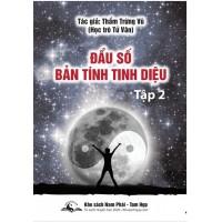 Bản tính tinh diệu tập 2- Thẩm Trừng Vũ - học trò đại sư Tử Vân